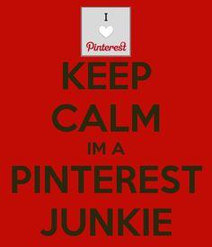 I'm a Pinterest Junkie