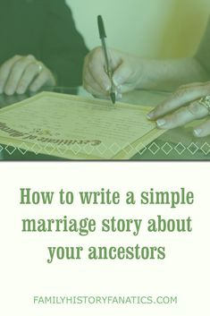 Do you need help writing about the marriage of your ancestor? This case study shows you how step-by-step.