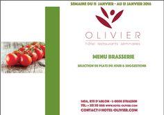Plats du jour - Menu Brasserie - Suggestion Semaine du 11/01 au 15/01 contact@hotel-olivier.com Tél: + 352 313 666 View menu click link http://hotel-olivier.com/wp/plats-du-jour-suggestions-menu-brasserie/