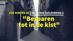 """Hoe Durven Ze - 2 - Besparen tot in de kist. www.hoedurvenze.be  - Tweede aflevering van de webserie gebaseerd op de bestseller """"Hoe Durven..."""