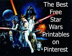 Some of the Best Things in Life are Mistakes: Free Stars Wars Printables...