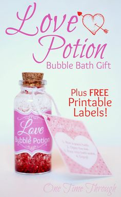 Print off these FREE labels for a DIY Love Potion Bubble Bath gift for friends (and partners!) {One Time Through} #Valentinesday