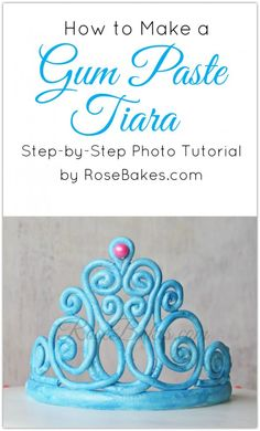 How to Make a Gum Paste Tiara (Step-by-Step Picture Tutorial) Cupcakes, Cake Cookies, Cupcake Cakes, Mini Cakes, Cake Decorating Techniques, Cake Decorating Tutorials, Cookie Decorating, Decorating Cakes, Fondant Toppers