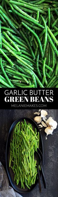 These Garlic Butter Green Beans are the perfect ace to have up your sleeve to serve with just about anything. Using just three ingredients and taking only 20 minutes from start to finish, fresh green beans are trimmed and simmered until crisp tender before being bathed in butter and fresh garlic and seasoned with salt and pepper. #sidedish #greenbeans #garlic #butter #vegetable