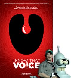 "i know that voice : [2013] it's ""Acting!"" such a talent to do voiceovers"