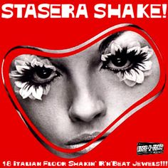 """V/A """"STASERA SHAKE! Vol. 1"""" LP  Fantastic late sixties early 70's comp with cool'n'rare Soul-Shake-Beat Italiano tracks to dance by! DJs love it,you will too! very few copies left,hurry up!"""