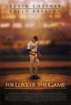 """""""For Love of the Game"""" A great baseball tale to watch on a night your Syracuse Chiefs don't have a game to keep yourself in baseball mode!"""