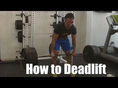▶ HOW to Deadlift Properly: For Strength, Size and Performance (Correct Technique) - YouTube