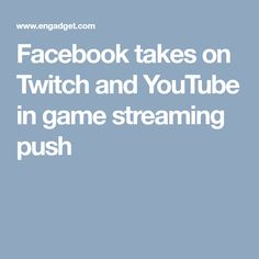 72fe37b5354e9 Facebook takes on Twitch and YouTube in game streaming push Game Streaming
