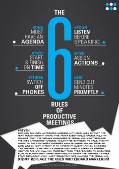 6 rules of meetings: maybe its a playful take on the rules like .and don't send your guests home with out a night cap and it suggests a after meeting drink. School Leadership, Educational Leadership, School Counseling, Change Management, Business Management, Time Management, Project Management, Leadership Development, Professional Development