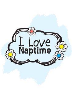 Sleep / Nap - I Love Naptime