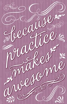 Practice Makes Awesome Art Print 11x17 Poster