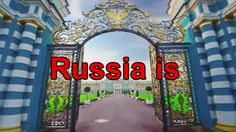 Russia is...in Wester Medias and Realy...