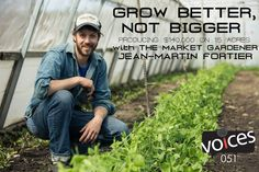 Grow better, not bigger - meet the farmer who's growing $140k worth of crops on 1.5 acres