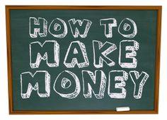 27 Ways To Make Money Now!