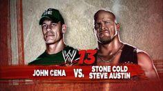 """John Cena vs Stone Cold Steve Austin """"WWE'13"""""""