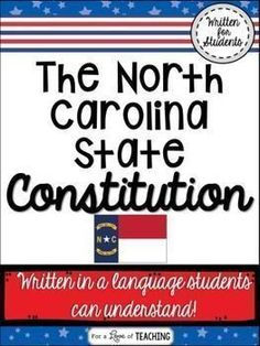 This activity introduces the North Carolina State Constitution in wording that students can understand.