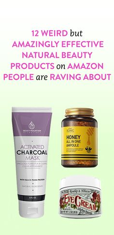12 Weird But Amazingly Effective Natural Beauty Products on Amazon People Are Raving About