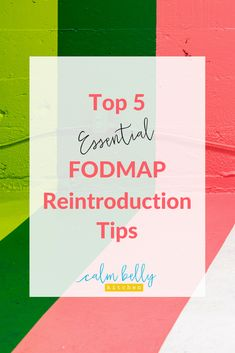 If you're starting FODMAP reintroduction, follow these tips so you're on track from the very beginning. #IBS #fodmap #calmbellykitchen