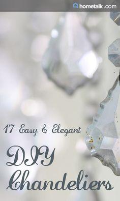 17 Easy & Elegant DIY Chandeliers! :)