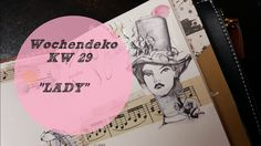 Plan With Me ♡  Wochendeko ♡ KW 29/2017 *Lady*
