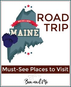 Road Trip Maine -- Must-see Places to Visit