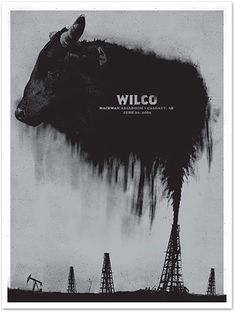 I don't know who designed this #Wilco #gigposter but this someone did something amazing.