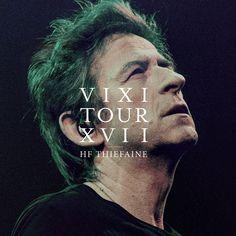 Hubert Felix Thiefaine - VIXI Tour XVII (2016) - http://cpasbien.pl/hubert-felix-thiefaine-vixi-tour-xvii-2016/