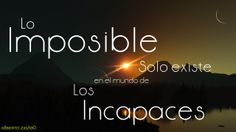 Lo imposible...