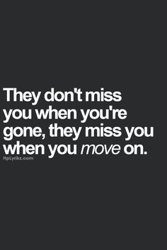 I miss him either way, What gets me the most is if he ever misses me or knows how much i miss him