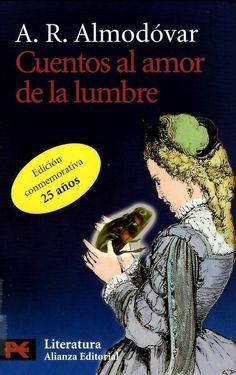 Cuentos al amor de la lumbre / A.R. Almodóvar http://absysnetweb.bbtk.ull.es/cgi-bin/abnetopac01?TITN=526868