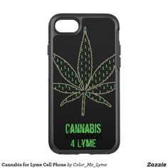 Cannabis for Lyme Cell Phone OtterBox Symmetry iPhone 7 Case