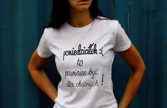 """t-shirt """"PONIEDZIAŁEK :(..."""" - AK-Creativo - Koszulki z nadrukiem"""