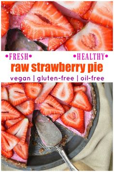 Fresh strawberries stay fresh and healthy in this beautiful, delicious raw vegan strawberry pie! This vegan pie is also gluten-free and oil-free.   #vegan #strawberries #pie Vegan Recipes Easy, Cooking Recipes, Raw Food Recipes, Cooking Tips, Keto Recipes, Vegetarian Recipes, Strawberry Pie, Strawberry Desserts, Vegan Snacks