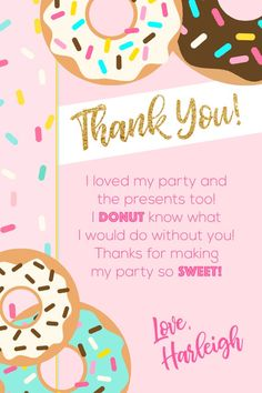 Donut Thank You Card, Birthday Thank You, Matching Thank You, Donut Grow Up Thank You, Donut Par 1st Birthday Party For Girls, Donut Birthday Parties, Carnival Birthday Parties, Birthday Thank You, 2nd Birthday, Birthday Ideas, Donut Party Supplies, 1st Birthday Girl Decorations, Candy Party
