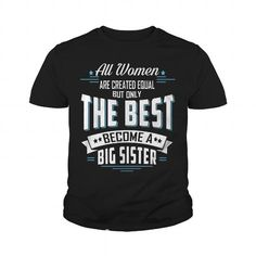 I Love The best become Big Sister - youth tee T shirts