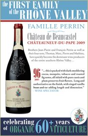 Famille #Perrin - Château de Beaucastel Châteauneuf-du-Pape 2009 - 96 points - 60+ YEARS of ORGANIC VITICULTURE