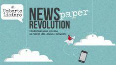 News(paper)Revolution. Intervista a Umberto Lisiero