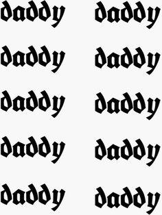 Transparent Stickers, Sticker Design, Glossier Stickers, Daddy