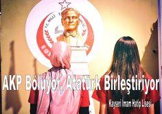 AKP Bölüyor, ATATÜRK Birleştiriyor (TGB Liseli).