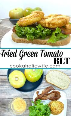 Fried Green Tomato BLT Sandwich - Cookaholic Wife