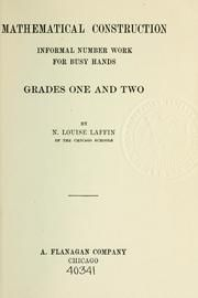 Mathematical construction, informal number work for busy hands; grades one and two : Laffin, Nora Louise, 1878- : Free Download & Streaming : Internet Archive