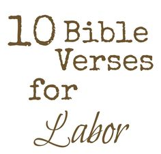 10 Encouraging Verses for Labor and Delivery