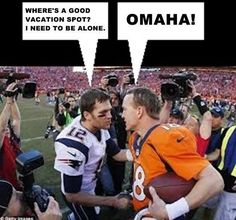 Denver Broncos Humor: This made me laugh! haha Omaha!