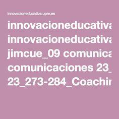 innovacioneducativa.upm.es jimcue_09 comunicaciones 23_273-284_Coaching_organizaciones.pdf