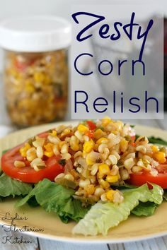 Zesty Corn Relish ~ Lydia's Flexitarian Kitchen