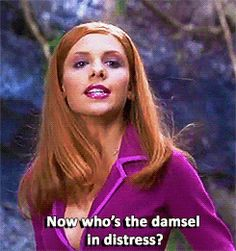 now who's the damsel in distress? Daphne Blake, Daphne From Scooby Doo, Ouat, Scooby Doo Movie, Scooby Doo Mystery Incorporated, Cher Clueless, Playboy Logo, Damsel In Distress, Sarah Michelle Gellar