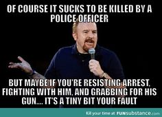 I'm Not Siding With The Police, But