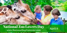 National Zoo Lovers Day - April 8