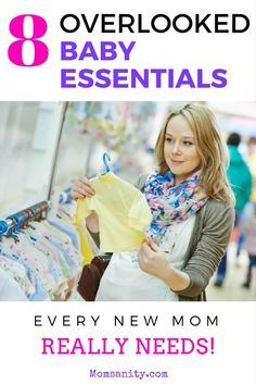 The must-have baby products that new moms don't realize they absolutely need. | 8 Overlooked Baby Essentials Every New Mom Needs | Momsanity via @momsanitypins